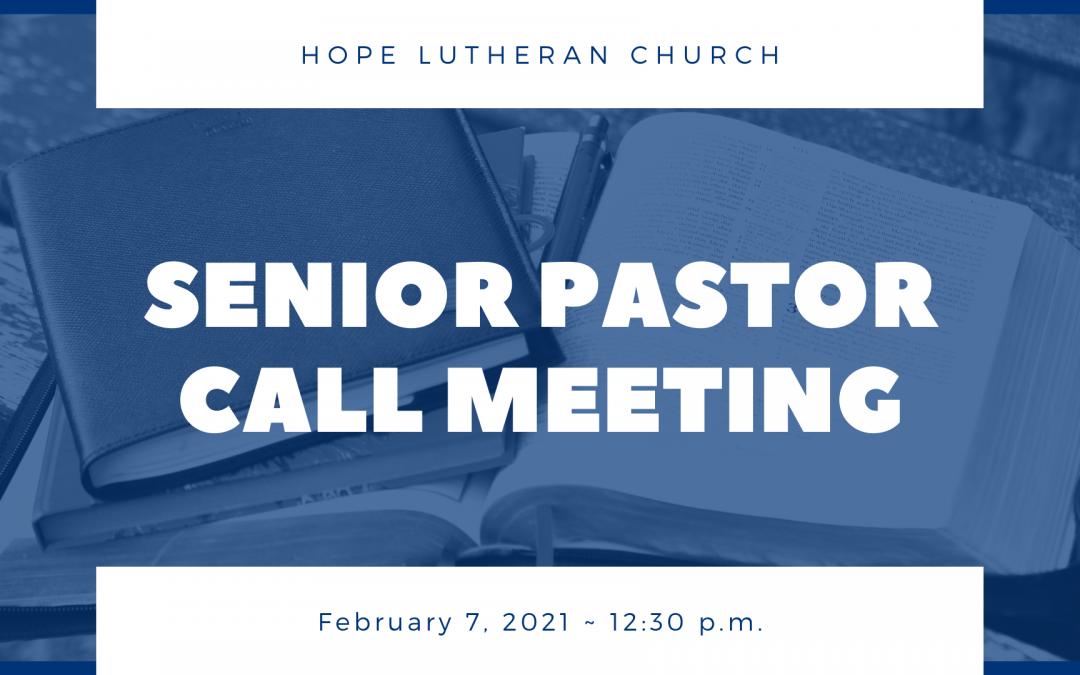 Senior Pastor Call Update